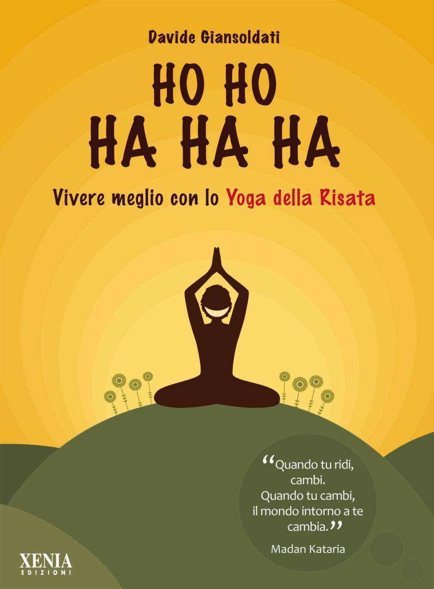 HoHoHaHaHa: vivere meglio con lo yoga della risata